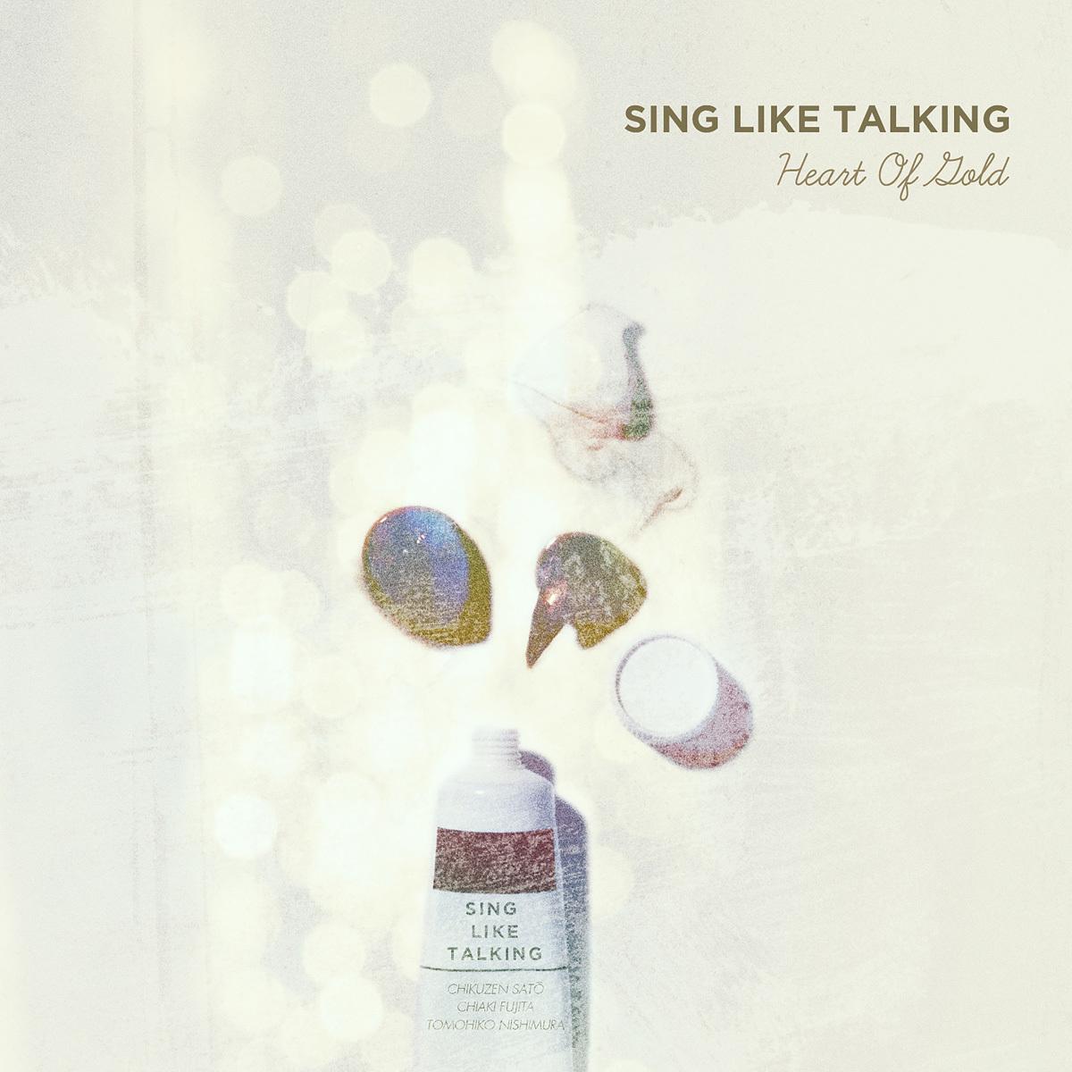 SING LIKE TALKING『Heart Of Gold』