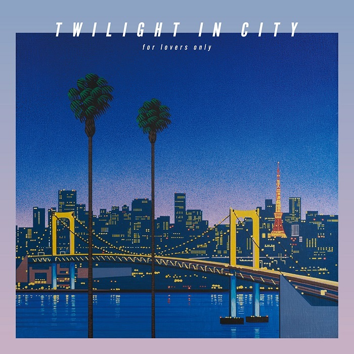 『TWILIGHT IN CITY ~for lovers only~』初回生産限定盤