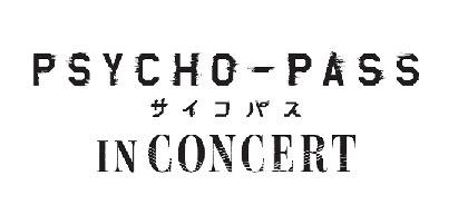『PSYCHO-PASS サイコパス IN CONCERT』常守朱、ドミネーターの声の出演が追加決定