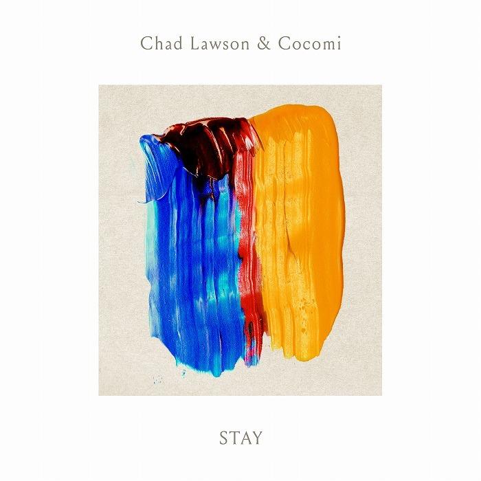 チャド・ローソン&Cocomi「STAY」デジタル・シングル ジャケット写真
