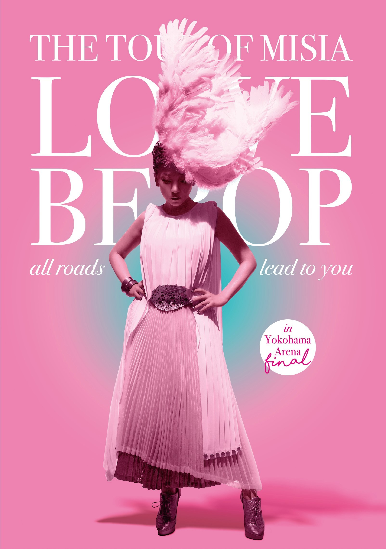 『THE TOUR OF MISIA LOVE BEBOP all roads lead to you in YOKOHAMA ARENA Final』初回盤