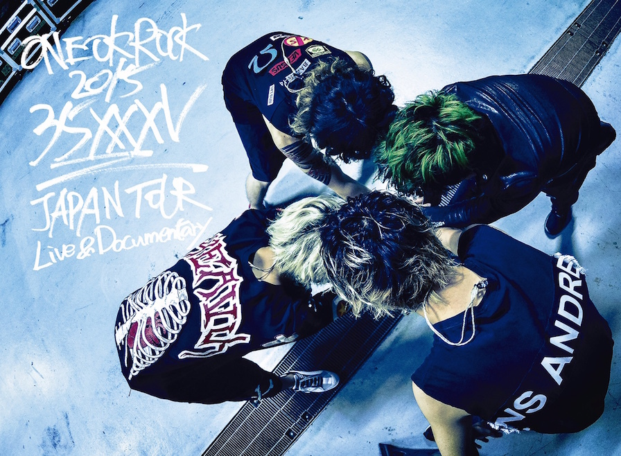 "『ONE OK ROCK 2015 ""35xxxv""JAPAN TOUR LIVE&DOCUMENTALY』"