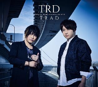近藤孝行&小野大輔の声優ユニット「TRD」がミニアルバムから『Take You Higher』MVを解禁、CDジャケットも公開