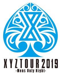 XYZ TOUR 2019 -Mens Only Night-