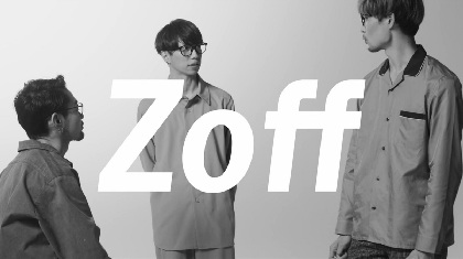 LUCKY TAPESが出演する「Zoff」オリジナルムービーで新曲公開
