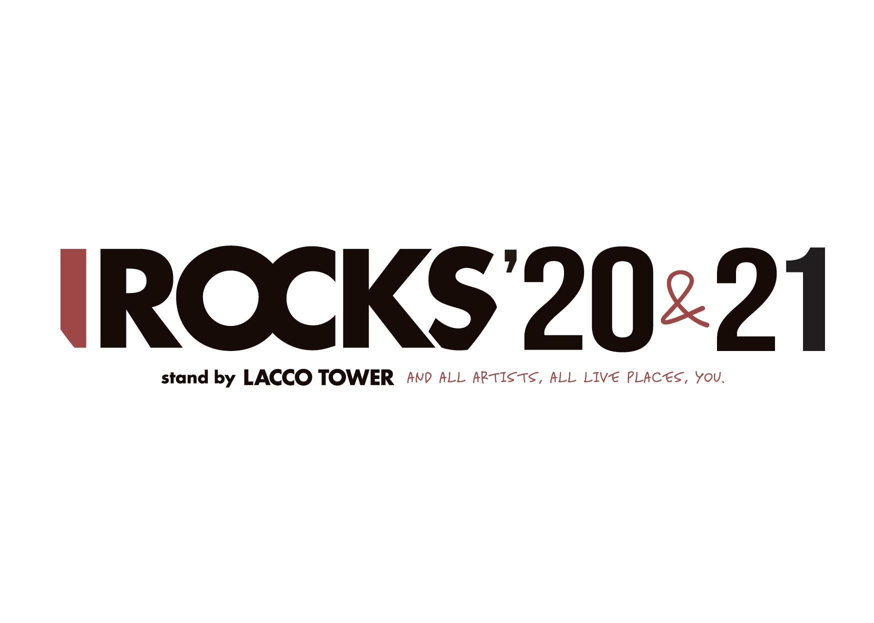 I ROCKS 20&21 stand by LACCO TOWER