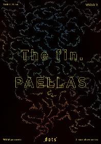The fin.×PAELLAS、渋谷WWW Xで初のツーマン開催決定