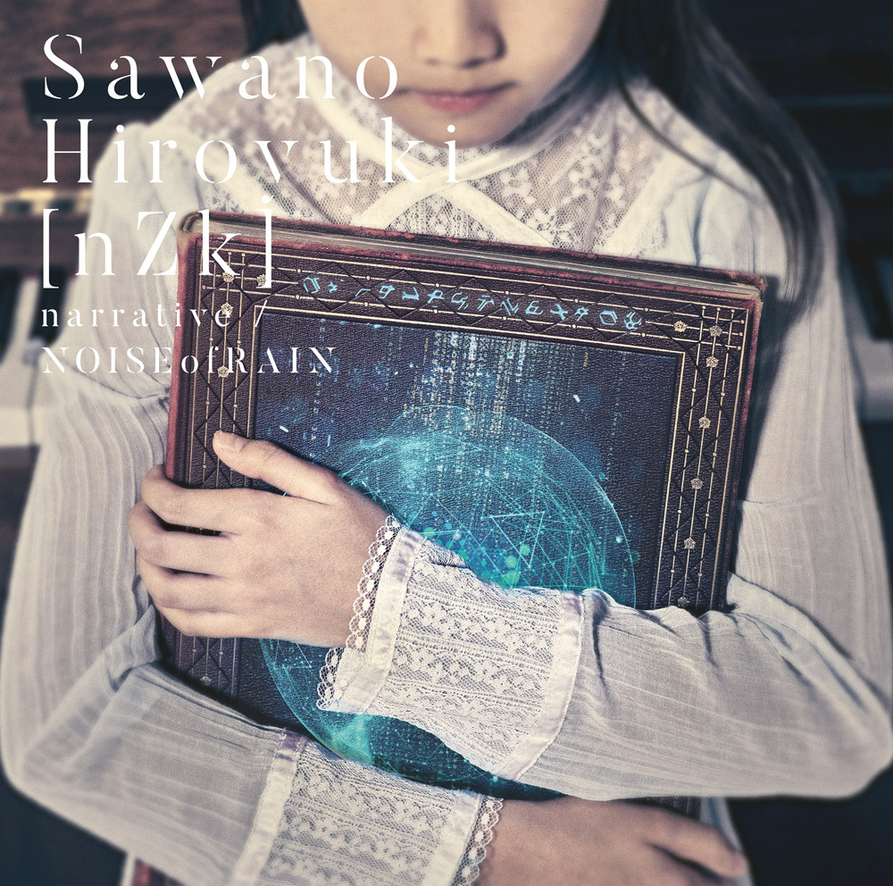 SawanoHiroyuki[nZk]  7th single「narrative / NOISEofRAIN」初回生産限定盤