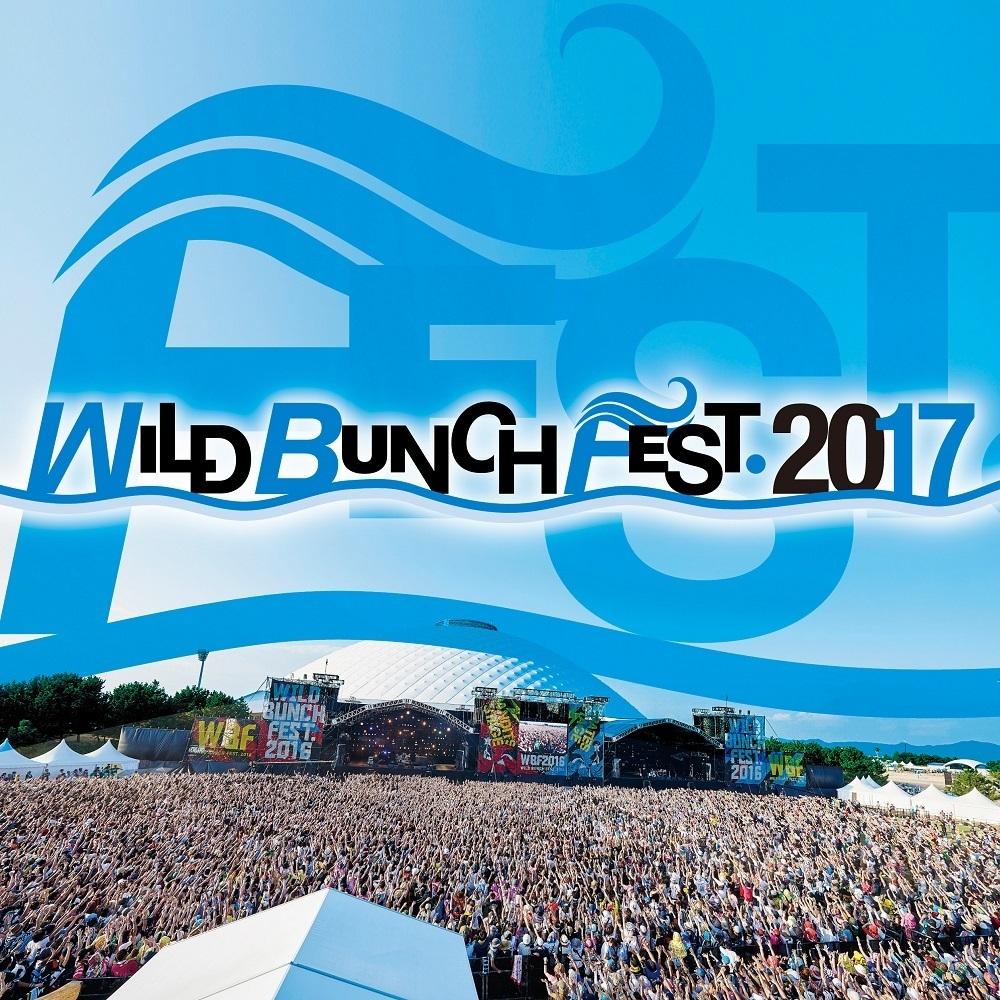 WILD BUNCH FEST.2017