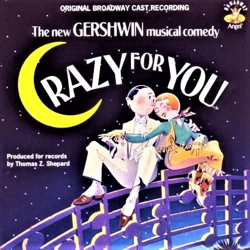 ガーシュウィン・ミュージックの楽しさを再認識させた、『クレイジー・フォー・ユー』(1992年)のオリジナル・キャストCD(輸入盤)