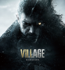 『バイオハザード ヴィレッジ』発売日決定 次世代機に加えてPlayStation4、Xbox One版も同時発売