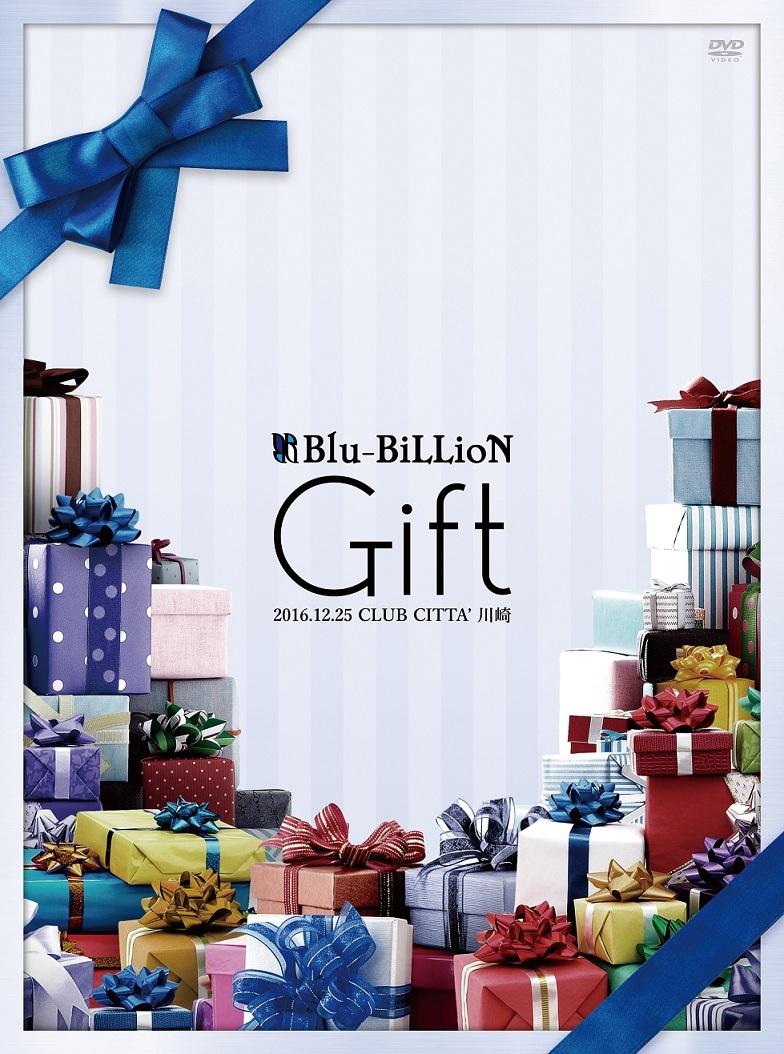 Blu-BiLLioN『「Gift」2016.12.25 CLUB CITTA' 川崎』【初回限定Special Edition】