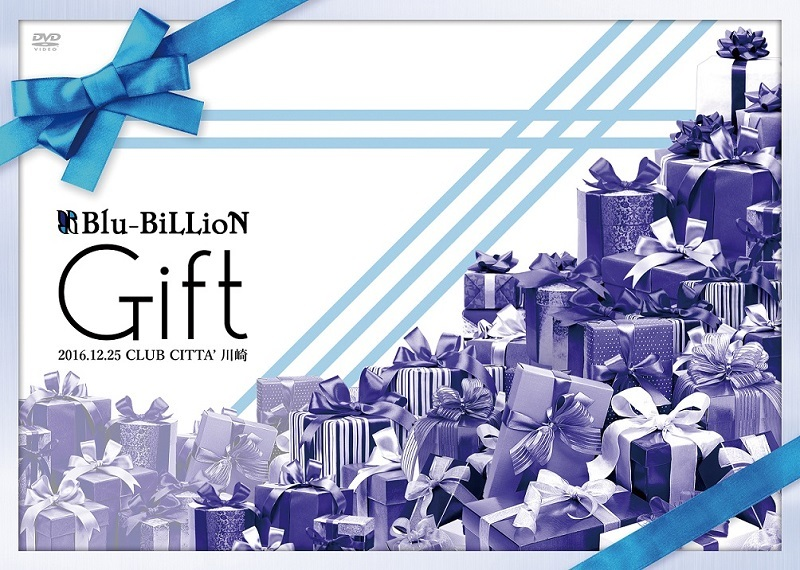 Blu-BiLLioN『「Gift」2016.12.25 CLUB CITTA' 川崎』【通常盤】