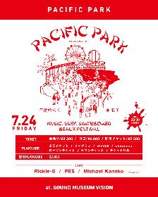 『PACIFIC PARK』Rickie-G、PES、Michael Kanekoの出演を発表