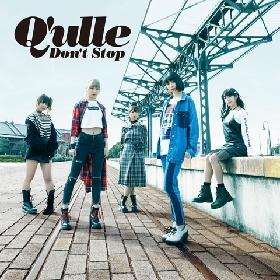Q'ulle、新曲「DON'T STOP」が『musicるTV』4月度OPテーマに決定