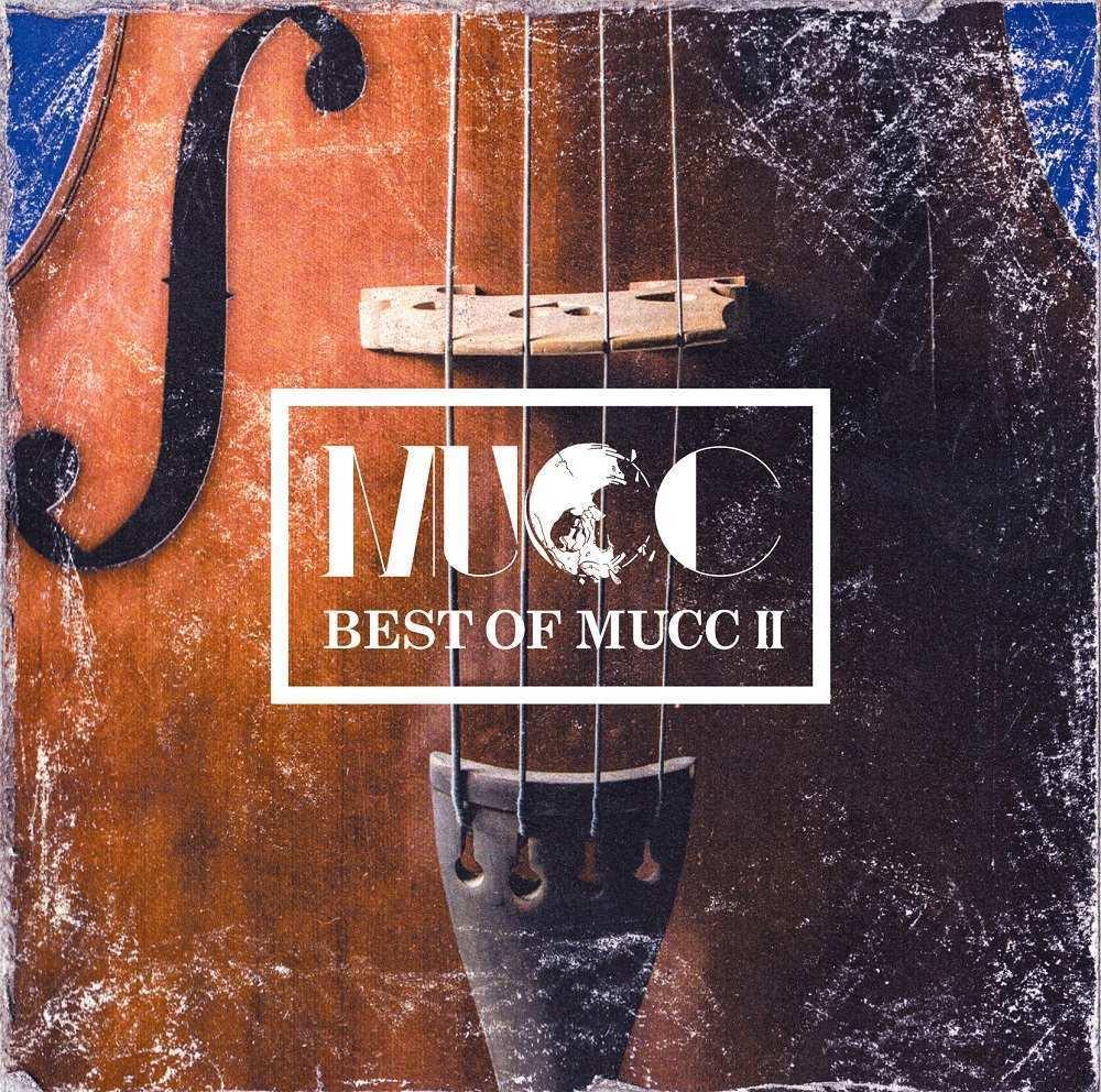 MUCC『BEST OF MUCC II』