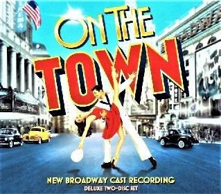 「ザ・ブロードウェイ・ストーリー」VOL.13『オン・ザ・タウン』とバーンスタイン考