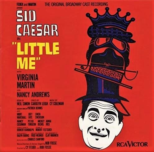 『リトル・ミー』(1962年)のオリジナル・キャスト盤(輸入盤CD)。〈リアル・ライヴ・ガール〉など佳曲が多く、シーザーは味のあるヴォーカルを聴かせる。作曲はサイ・コールマン。