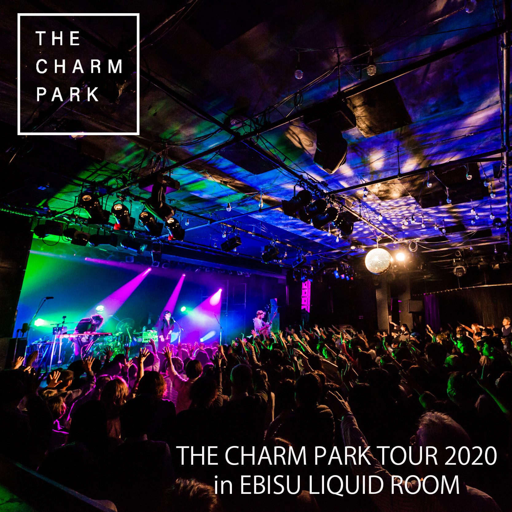 『THE CHARM PARK TOUR 2020 Set List』