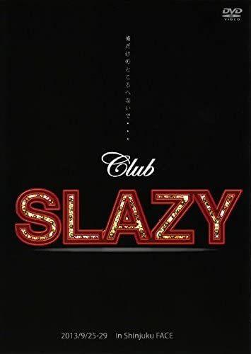 『Club SLAZY』(2013)