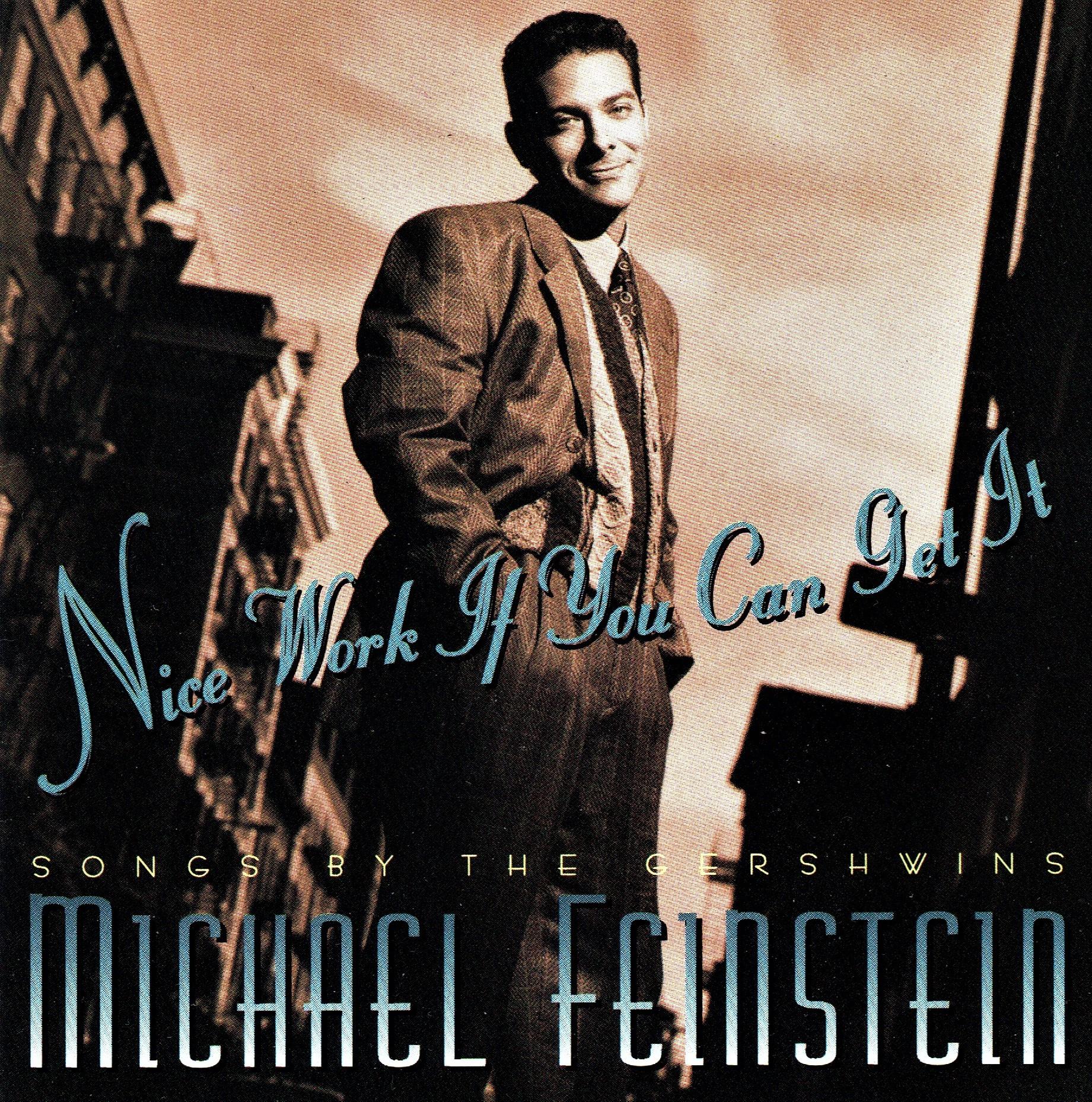 ファインスタインが、1996年に発表したガーシュウィン歌曲集「ナイス・ワーク・イフ・ユー・キャン・ゲット・イット」(輸入盤で入手可)