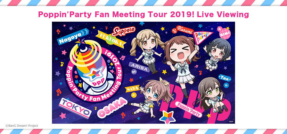 『Poppin'Party Fan Meeting Tour 2019!』 Live Viewing (C)BanG Dream! Project