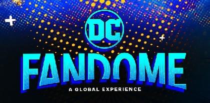 """アメコミファンの祭典""""DC ファンドーム""""は100時間以上 コンテンツ内容拡大で2日間にわたる2部構成での開催へ"""