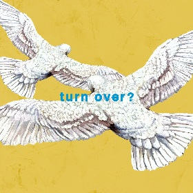 Mr.Children、TBS系 火曜ドラマ『おカネの切れ目が恋のはじまり』の主題歌「turn over?」が配信スタート