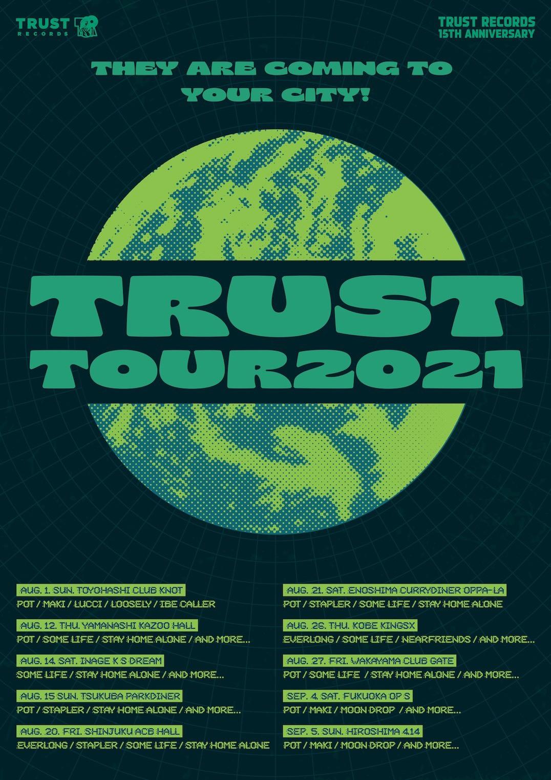 『TRUST TOUR 2021』