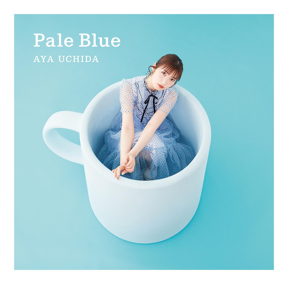 内田彩の5thシングル「Pale Blue」初回限定盤
