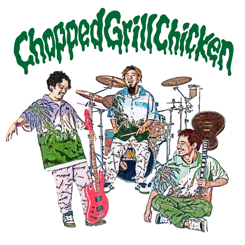 WANIMA「Chopped Grill Chicken」