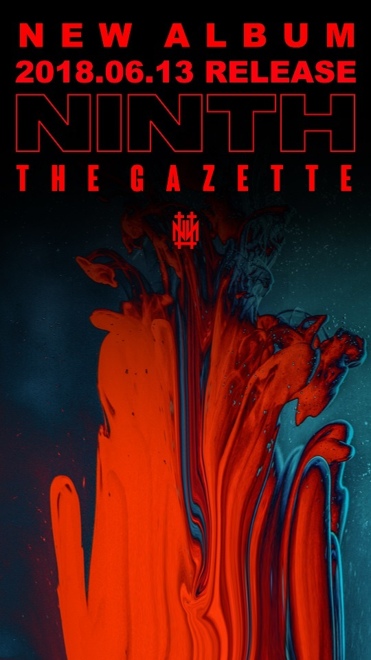 the GazettE NEW ALBUM『NINTH』