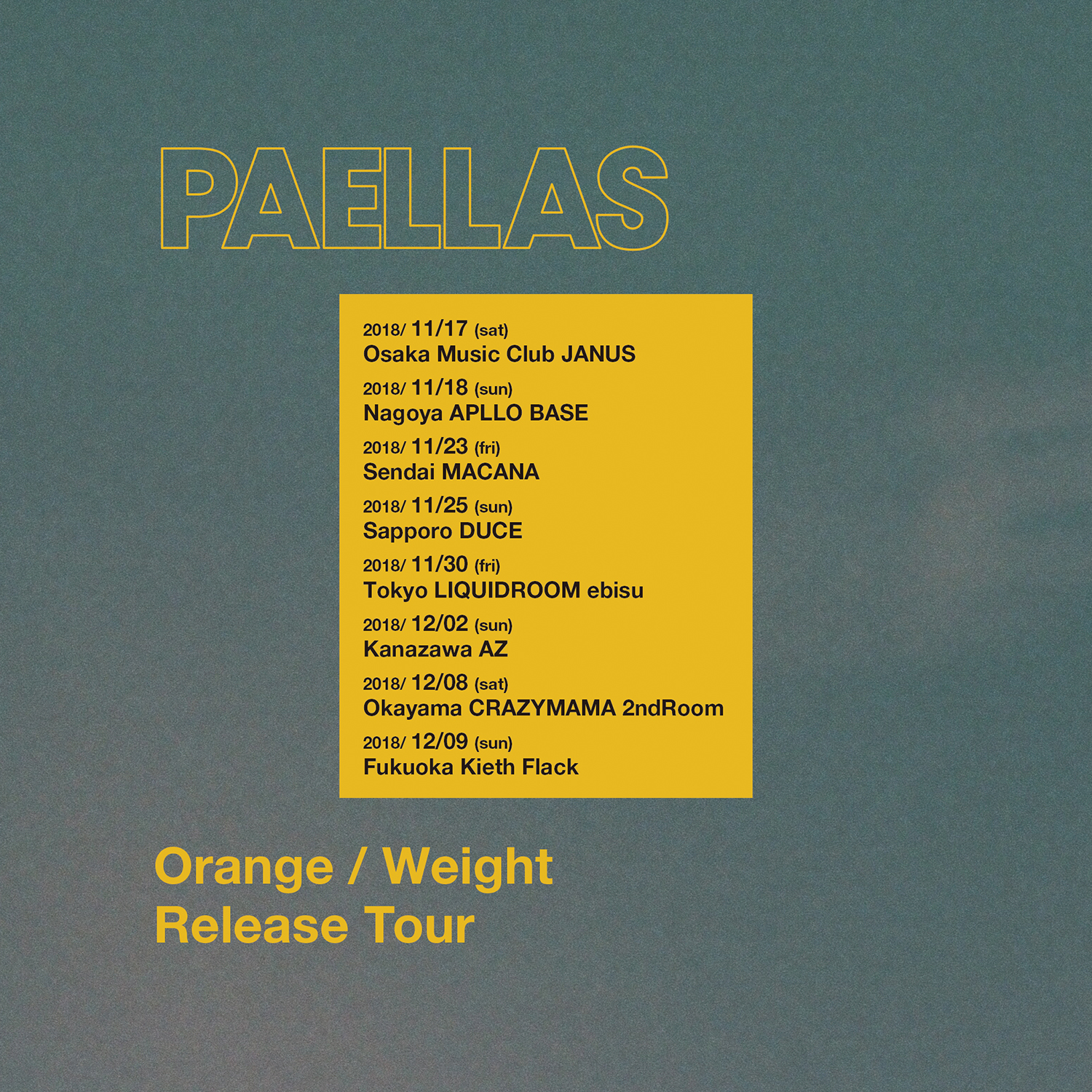 PAELLAS Orange / Weight Release Tour