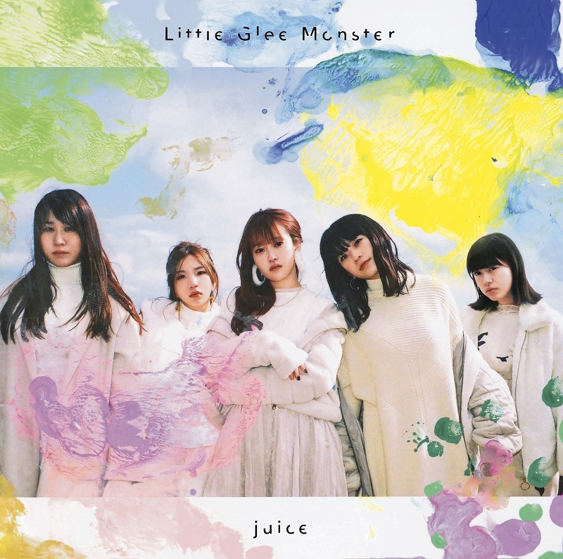Liitle Glee Monster『juice』通常盤