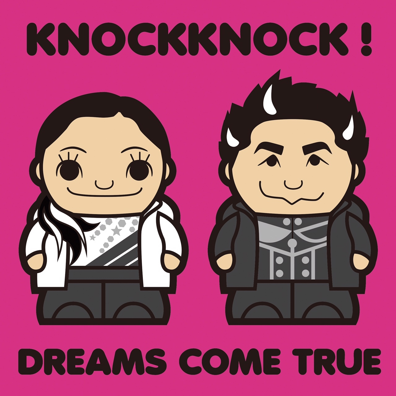 KNOCKKNODCK!/ DREAMS COME TRUE