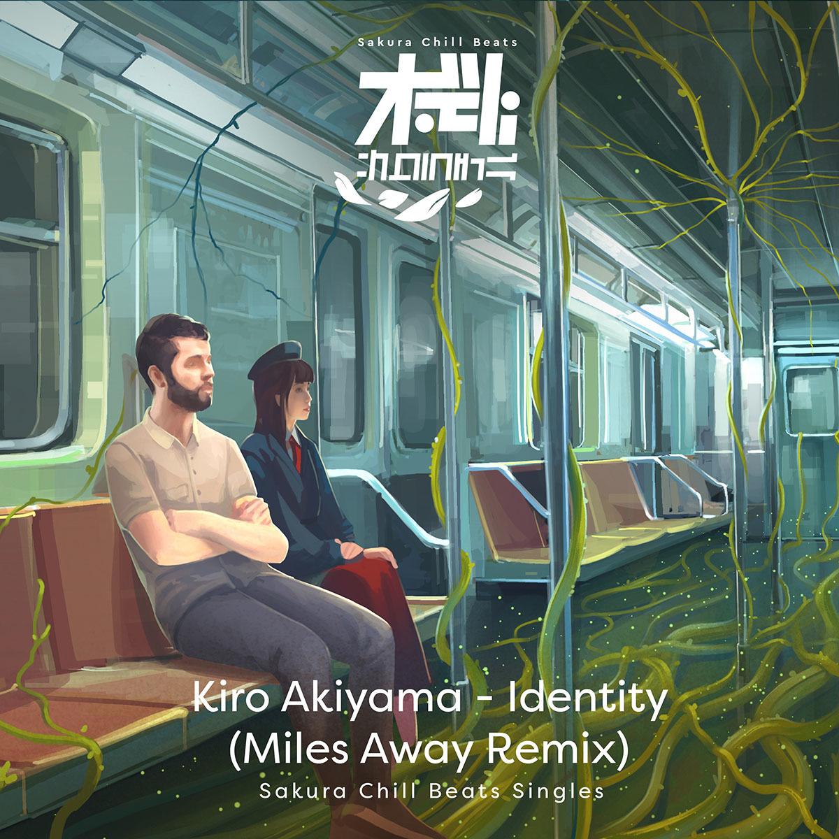 アイデンティティ (Miles Away Remix) - Sakura Chill Beats Singles配信ジャケット