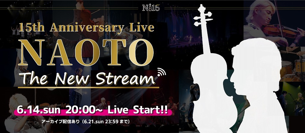 『NAOTO 15th Anniversary Live-The New Stream-』
