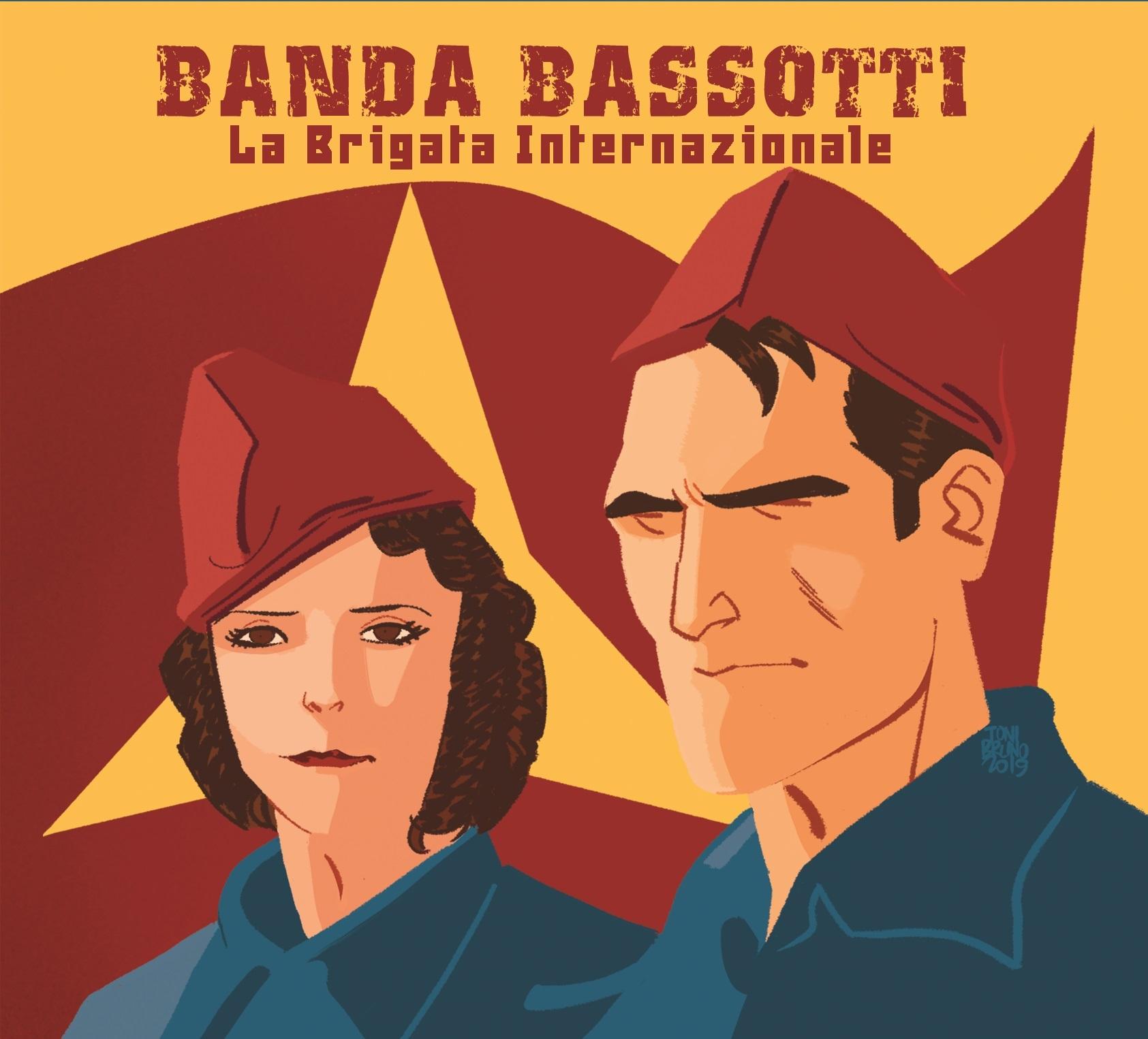 BANDA BASSOTTI『LA BRIGATA INTERNAZIONALE』