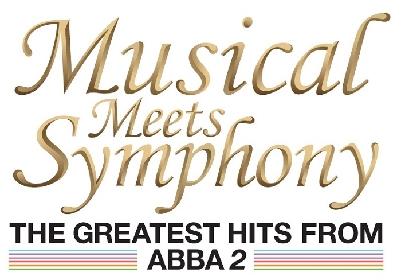 ABBA のヒットナンバーで綴る 『ミュージカル・ミーツ・シンフォニー THE GREATEST HITS FROM ABBA 2』開催決定