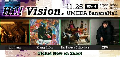 現代の音楽カルチャー型新イベント『Hi!! Vision.』第二弾アーティストにZIW、The Papaya Collectionsの2組が決定
