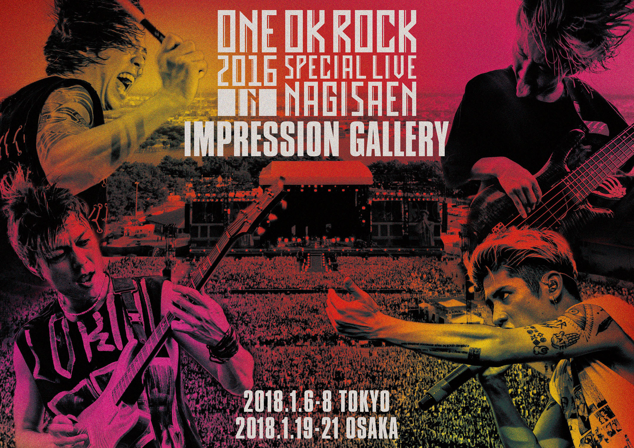 ONE OK ROCK 2016 SPECIAL LIVE IN NAGISAEN IMPRESSION GALLERY