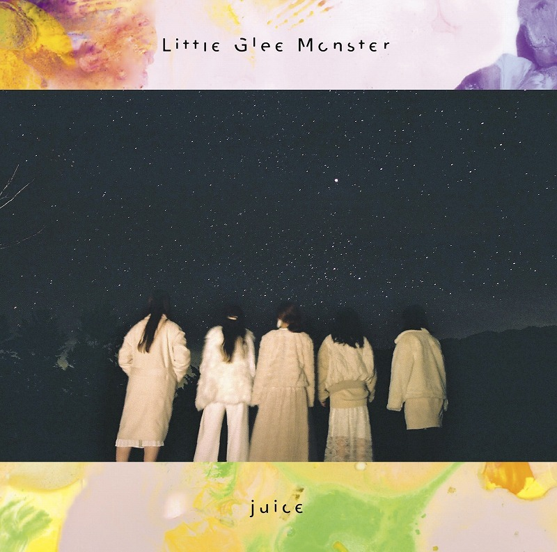 Liitle Glee Monster『juice』期間限定生産盤