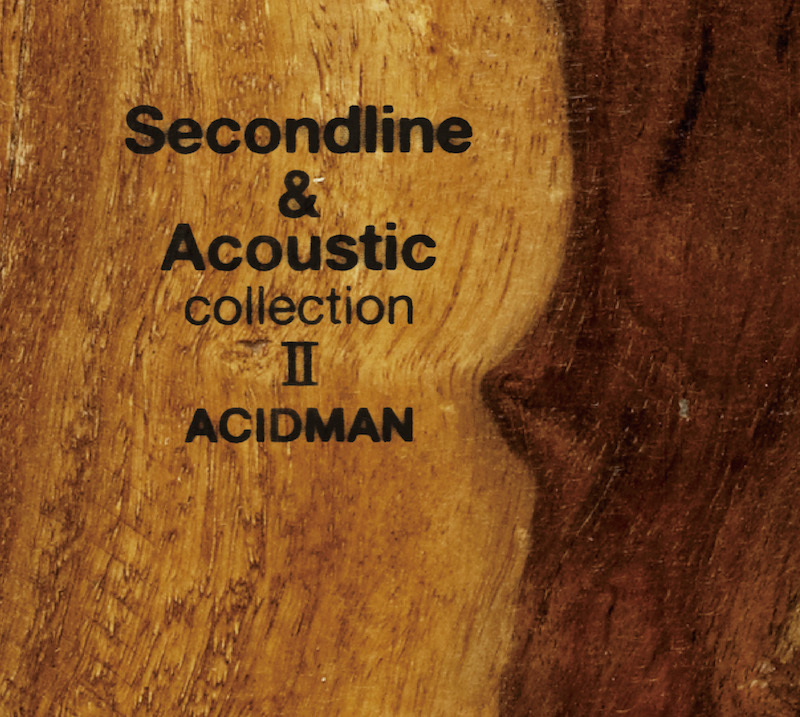 「Second line & Acoustic collection Ⅱ」