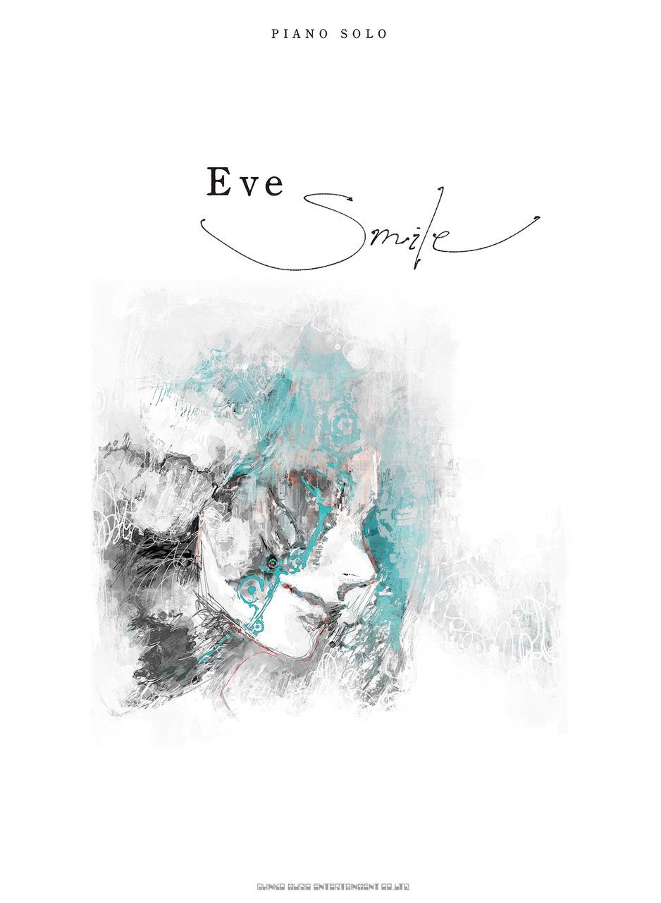 ピアノ・ソロ Eve『Smile』