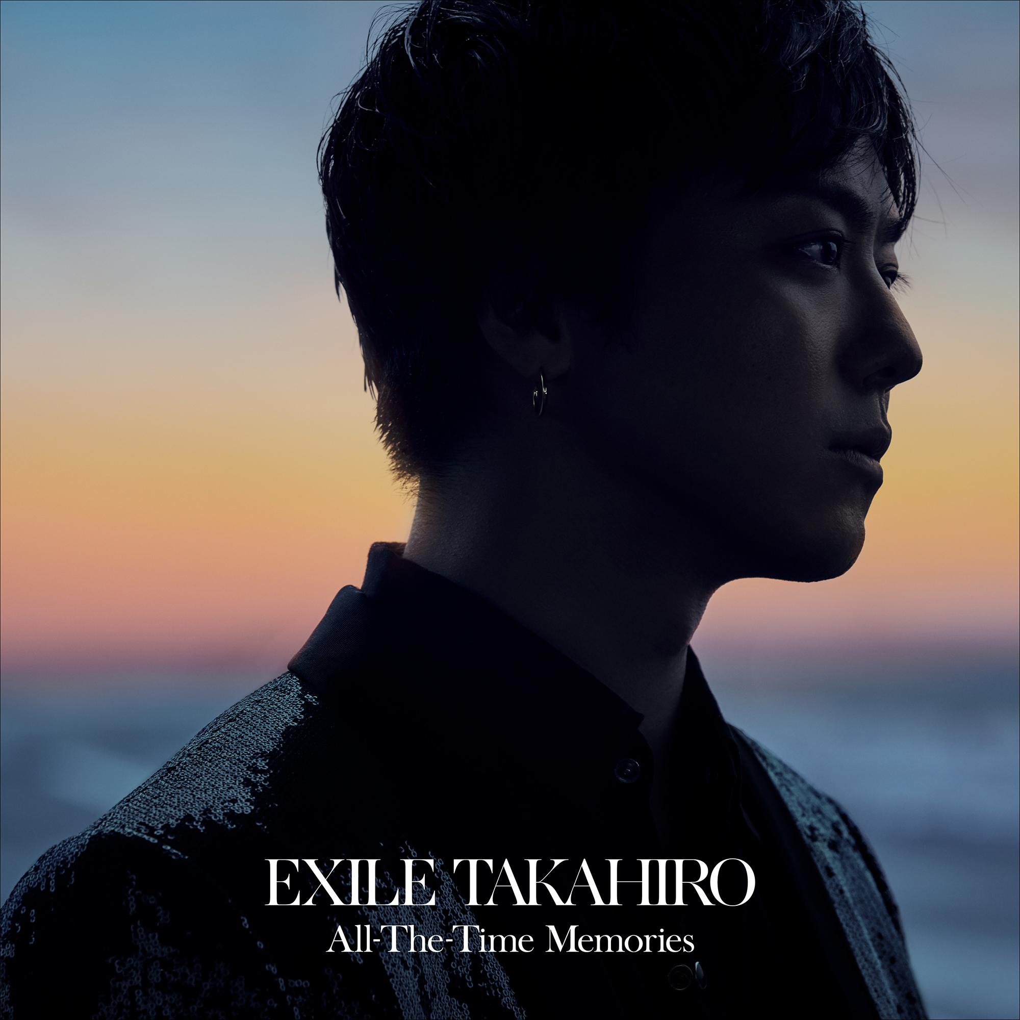 EXILE TAKAHIRO『All-The-Time Memories』