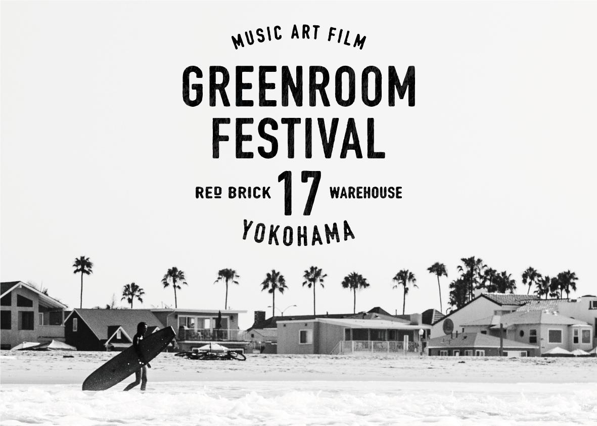 GREENROOM FESTIVAL'17