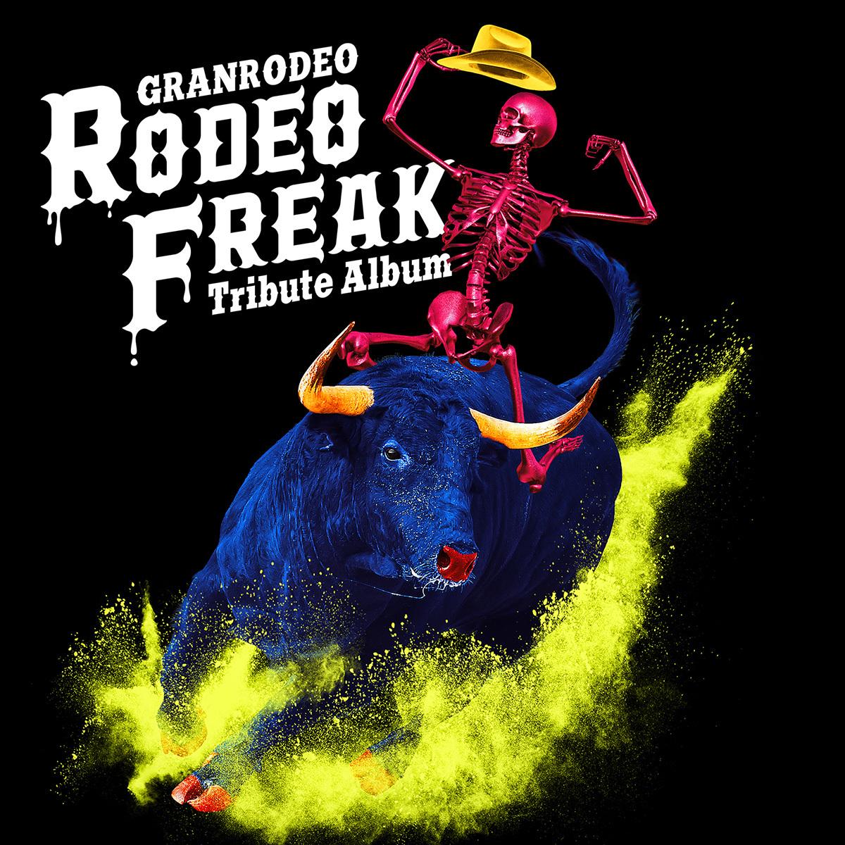 『GRANRODEO Tribute Album RODEO FREAK』ジャケット