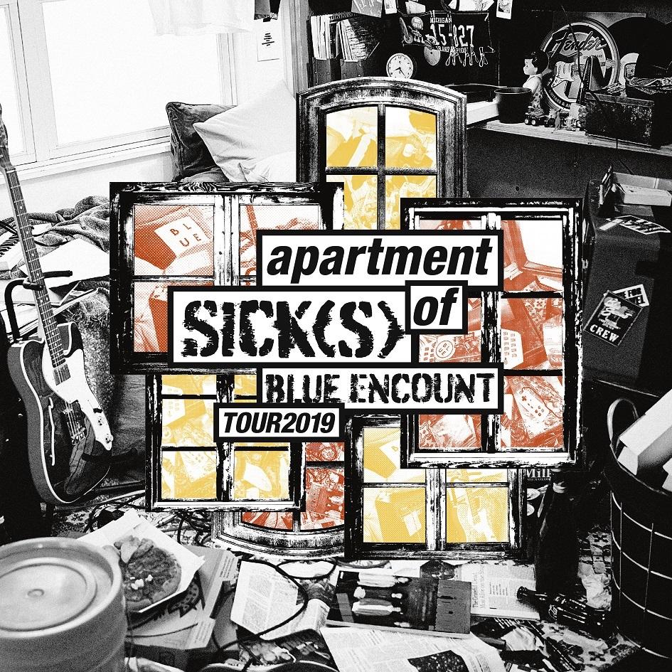 『BLUE ENCOUNT HALL TOUR 2019 apartment of SICK(S) SET LIST』