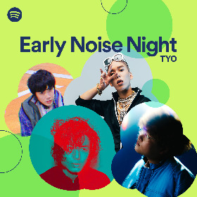 『Spotify Early Noise Night』藤井 風、Vaundy、JP THE WAVY、Momの出演を発表