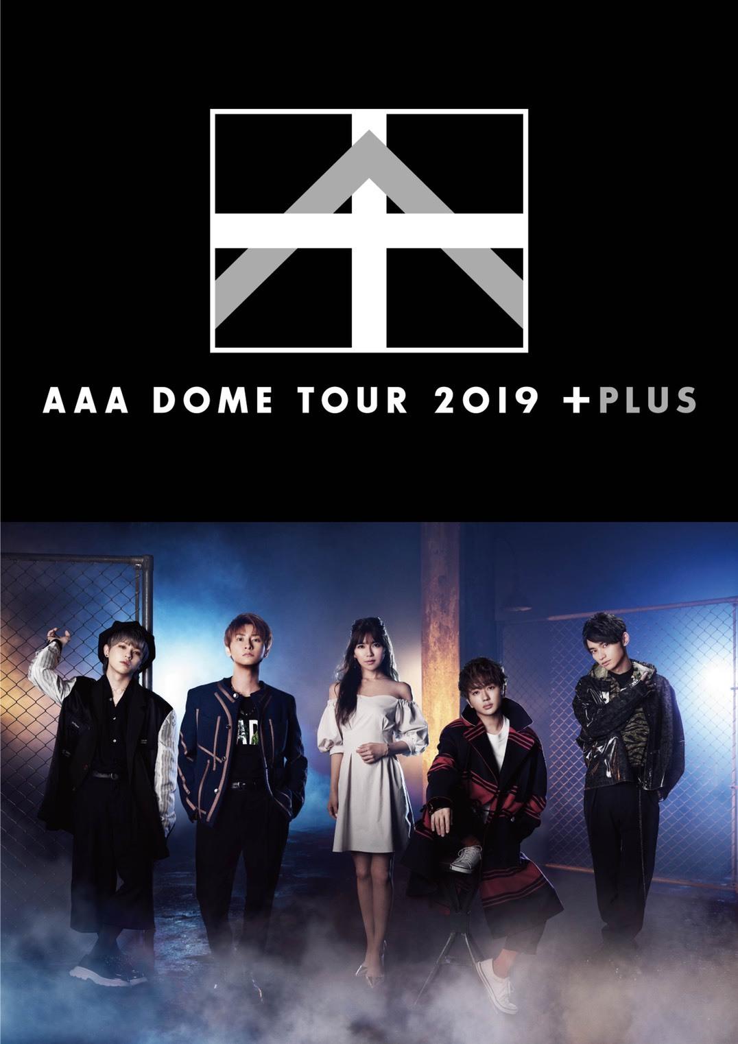 『AAA DOME TOUR 2019 +PLUS』